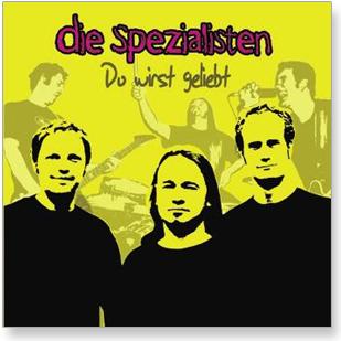 Die Spezialisten - CD - Du wirst geliebt!